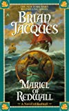 Mariel of Redwall (0441006949) by Brian Jacques