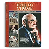 Free To Choose: The Complete Television Series ~ Milton Friedman