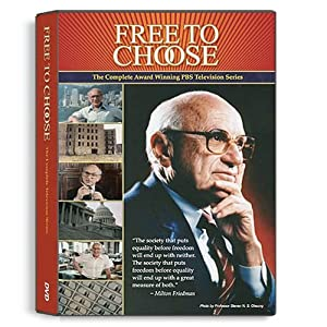 Free To Choose: The Complete Television Series