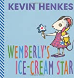 Wemberly's Ice-Cream Star (0060504056) by Henkes, Kevin