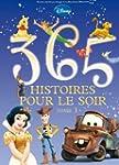 365 Histoires Pour Le Soir Tome 3 - N...