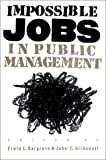img - for Impossible Jobs in Public Management book / textbook / text book