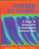 img - for Number by Colors: A Guide to Using Color to Understand Technical Data book / textbook / text book