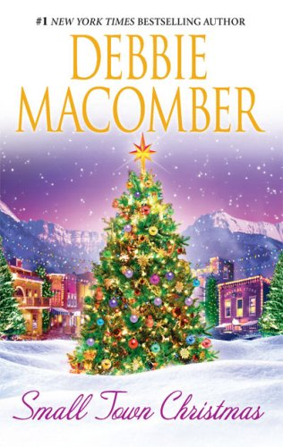 Small Town Christmas: Return To Promise Mail-Order Bride, DEBBIE MACOMBER