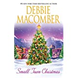 Small Town Christmas: Return To Promise\Mail-Order Brideby Debbie Macomber