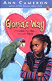 Gloria's Way (Puffin Chapters) (0142300233) by Cameron, Ann