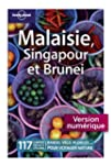 Malaisie, Singapour et Brunei 6