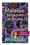 Malaisie, Singapour et Brunei