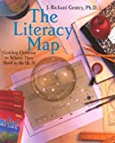 img - for The Literacy Map: Guiding Children to Where They Need to Be (K-3) book / textbook / text book