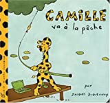 img - for Camille Va a la Peche (French Edition) book / textbook / text book
