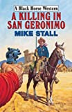 img - for The Killing in San Geronimo book / textbook / text book