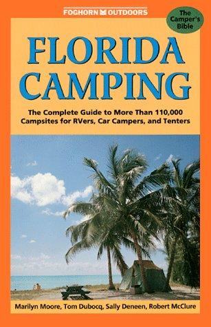 Foghorn Outdoors: Florida Camping PDF