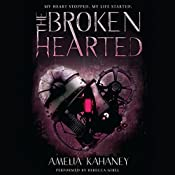 The Brokenhearted | Amelia Kahaney