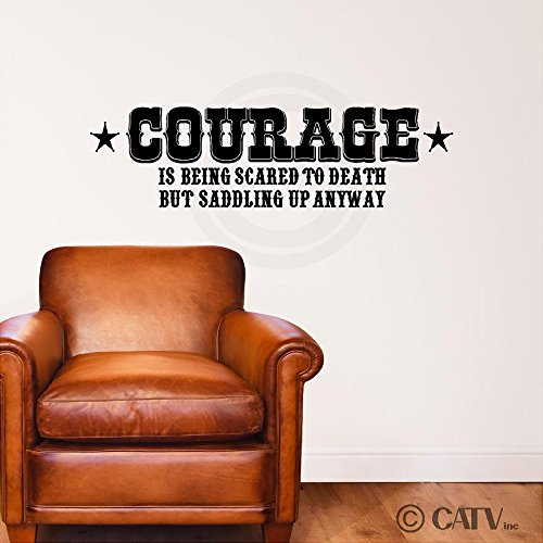 Courage Is Being Scared to Death but Saddling up Anyway wall sayings vinyl lettering home decor decal stickers quotes appliques cowboy western horse