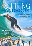 The Surfing Handbook: Mastering the Waves for Beginning and Amateur Surfers (076033692X) by Marcus, Ben