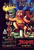 Dino Dudes (Atari Jaguar)
