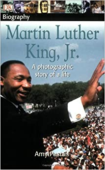 DK Biography: Martin Luther King, Jr.: Amy Pastan: 9780756603427