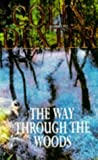 The Way Through the Woods (0330328387) by Dexter, Colin