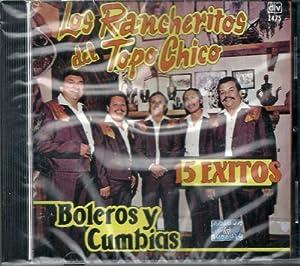 Los Rancheritos Del Topo Chico 15 Exitos Vol. 2 Boleros Y Cumbias
