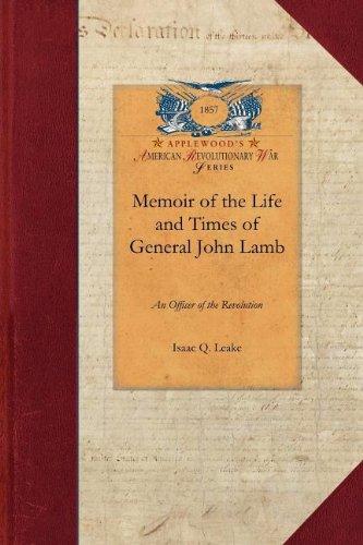 Memoir of the Life and Times of General John Lamb (Revolutionary War)