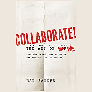 Collaborate: The Art of We Audiobook