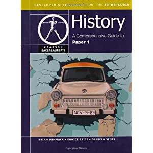 Pearson Baccalaureate History: A Comprehensive guide to Paper 1 for the IB Diploma (NATL)