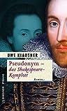 Uwe Klausner: Pseudonym - Das Shakespeare-Komplott