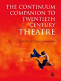 Continuum Companion to Twentieth Century Theatre