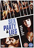 Sex, Party And Lies [DVD] [2009]
