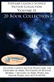 img - for Popular Classics Science Fiction Collection Volume II - *20 BOOK COLLECTION* (Popular Classics Collection) book / textbook / text book