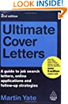 Ultimate Cover Letters: A Guide to Jo...