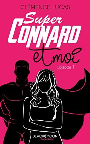 super-connard-et-moi-episode-1-black-moon-romance
