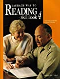 Laubach Way to Reading: Skill Book 4 (Laubach Way to Reading) (0883369044) by Frank C. Laubach