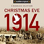 Christmas Eve, 1914 | Charles Olivier