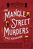 The Mangle Street Murders: The Gower Street Detectives: Book 1 (Gower St Detectives)