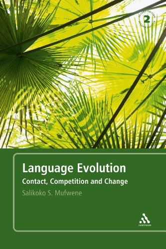 Language Evolution: Contact, Competition and Change