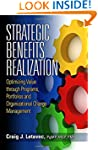 Strategic Benefits Realization: Optim...