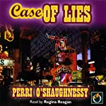 Case of Lies (       UNABRIDGED) by Perri O'Shaughnessy Narrated by Regina Reagan