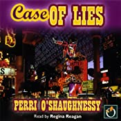 Case of Lies: Nina Reilly, Book 11 | Perri O'Shaughnessy
