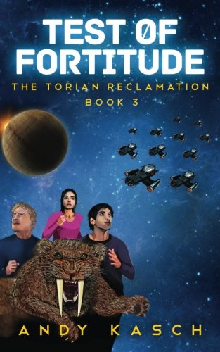 Test of Fortitude (The Torian Reclamation) (Volume 3) PDF