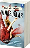 Vindsjalar (av Mons Kallentoft) [Imported] [Paperback] (Swedish)