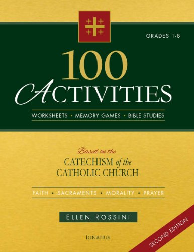 100 Activities Based on the Catechism of the Catholic Church Second Edition PDF
