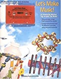 img - for Let's Make Music (Collection): An Interactive Musical Trip Around the World by Hal Leonard Publishing Corporation (1995-03-06) book / textbook / text book
