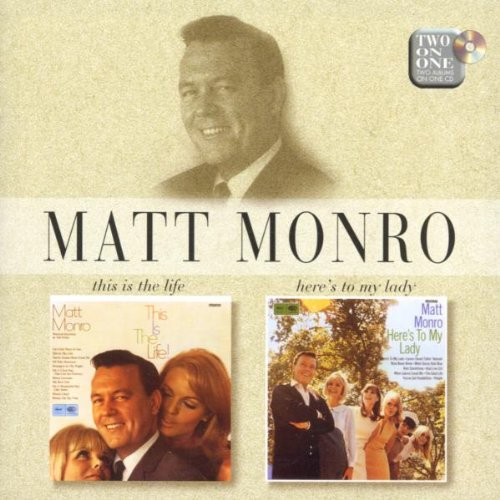 Matt Monro - This Is The Life / Here