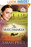 The Matchmaker: An Amish Retelling of Jane Austen's Emma (The Amish Classics)