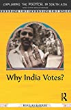 "Mukulika Banerjee, ""Why India Votes?"" (Routledge, 2014)"