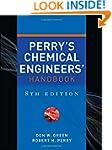 Perry's Chemical Engineers' Handbook,...