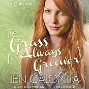The Grass Is Always Greener: A Belles Novel, Book 3 | Jen Calonita