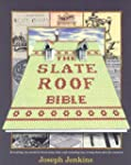 Slate Roof Bible, The