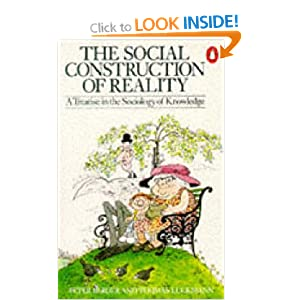 social construction of reality 2 essay The social construction of reality a treatise in the sociology of knowledge society as a human product by: peter l berger & thomas luckman berger & luckman resources.